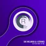 Sue McLaren & 4 Strings – Better Part Of Me