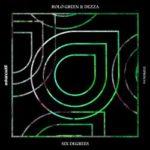 Rolo Green & Dezza – Six Degrees