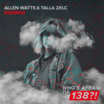 Allen Watts & Talla 2XLC – Equinox