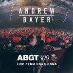 Andrew Bayer live at Group Therapy 300 (29.09.2018) @ AsiaWorld-Expo, Hong Kong