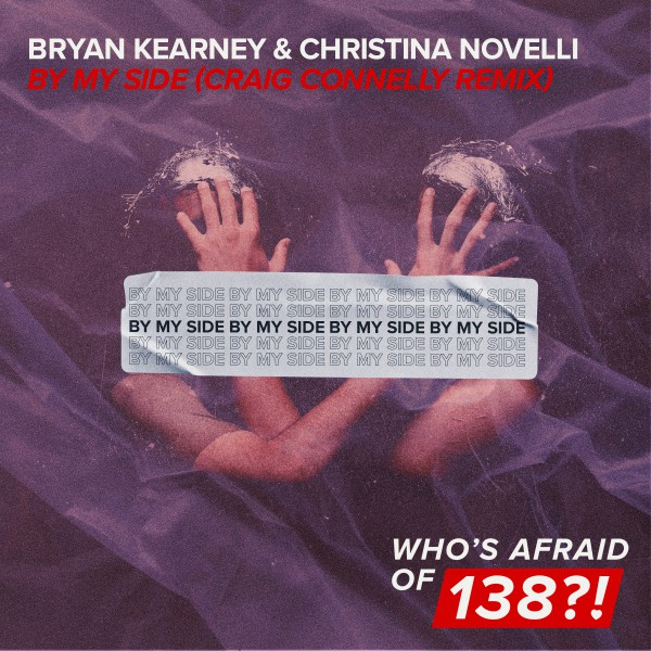03. Bryan Kearney & Christina Novelli – By My Side (Craig Connelly Remix)