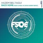 Hazem Beltagui feat. Adara – Back Home (Fady & Mina vs. Omar Sherif Remix)