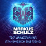 Markus Schulz – The Awakening (Transmission 2018 Theme)