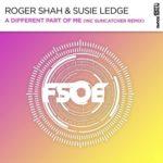 Roger Shah & Susie Ledge – A Different Part Of Me (incl. Suncatcher Remix)