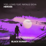 Yoel Lewis feat. Natalie Gioia – Heroes