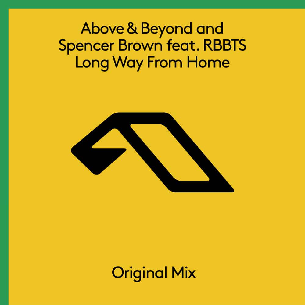 01. Above & Beyond and Spencer Brown feat. RBBTS – Long Way From Home