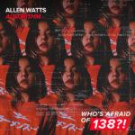 Allen Watts – Algorithm