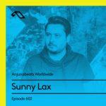 Anjunabeats Worldwide 602 (25.11.2018) with Sunny Lax
