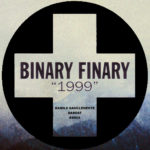 Binary Finary – 1999 (Kamilo Sanclemente & Dabeat Remix)