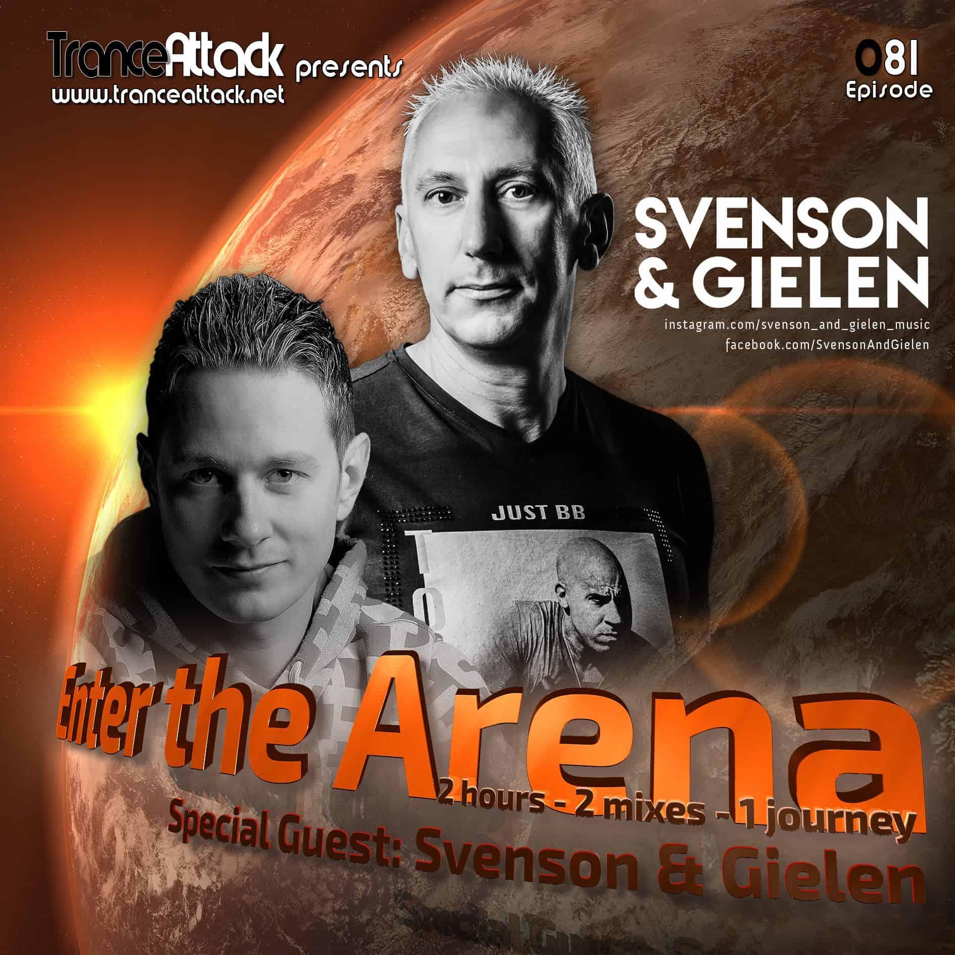 Enter The Arena 081: Tamer Hossam and Svenson & Gielen