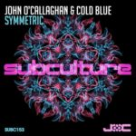 John O'Callaghan & Cold Blue – Symmetric