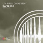 LTN presents Ghostbeat – Dark Sky