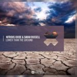 Nitrous Oxide & Sarah Russell – Lower Than The Ground