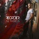 ReOrder – All There Is