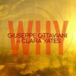 Giuseppe Ottaviani feat. Clara Yates – Why