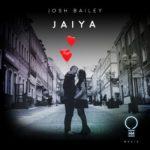 Josh Bailey – Jaiya