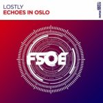 Lostly – Echoes In Oslo