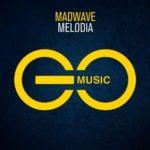 Madwave – Melodia