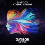 Marcos – Cosmic String (Daxson Remix)