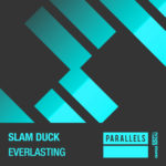 Slam Duck – Everlasting