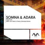 Somna & Adara – Signals (Mike van Fabio & Cherry Remix)