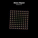 Above & Beyond – Distorted Truth