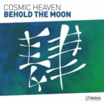 Cosmic Heaven – Behold The Moon