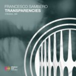 Francesco Sambero – Transparencies