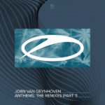 Jorn van Deynhoven – Anthems (The Remixes Part 1)