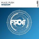 M.I.K.E. Push – Wisdom