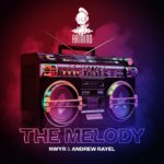 NWYR x Andrew Rayel – The Melody