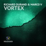 Richard Durand & Marco V – Vortex