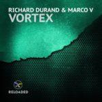 Richard Durand & Marco V – Vortex