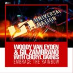 Woody van Eyden & Gil Zambrano with Cheryl Barnes – Embrace the Rainbow
