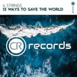 4 Strings – 13 Ways To Save The World