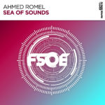 Ahmed Romel – Sea Of Sounds