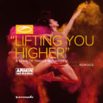 Armin van Buuren – Lifting You Higher (Avao, Andrew Rayel & Maor Levi Remixes)