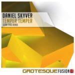 Daniel Skyver – Temper Temper (Sean Tyas Remix)