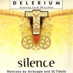 Delerium feat. Sarah McLachlan ‎– Silence (Tiësto In Search Of Sunrise Remix)