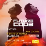 FUTURECODE live at A State of Trance 900 (23.02.2019) @ Utrecht, Netherlands