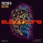Factor B – Alpha