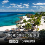 Global DJ Broadcast: World Tour – Groove Cruise Cozumel 2019 (07.02.2019) with Markus Schulz