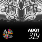 Group Therapy 319 (22.02.2019) with Above & Beyond and James Grant & Jody Wisternoff