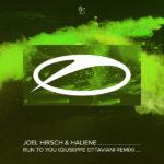 Joel Hirsch & HALIENE – Run To You (Giuseppe Ottaviani Remix)