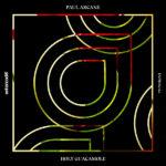 Paul Arcane – Holy Guacamole