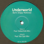 Underworld – Born Slippy (Paul van Dyk Mix)