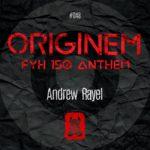 Andrew Rayel – Originem (FYH 150 Anthem)