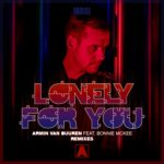 Armin van Buuren feat. Bonnie McKee – Lonely For You (ReOrder Remix)