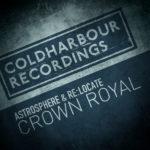 Astrosphere & Re:Locate – Crown Royal