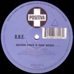 BBE – Seven Days And One Week
